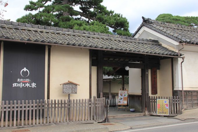 豪商の暮らしを垣間見る「豪商の館 田中本家博物館」