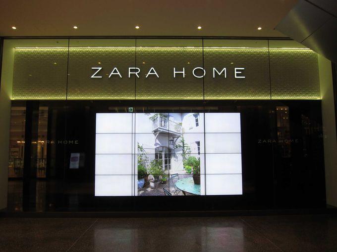 これまた日本初登場のインテリアショップ「ZARA HOME」